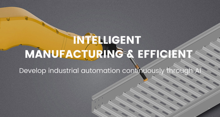 intelligent manufacturing & efficient